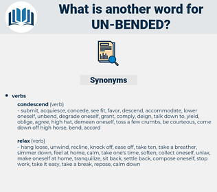 un bended, synonym un bended, another word for un bended, words like un bended, thesaurus un bended