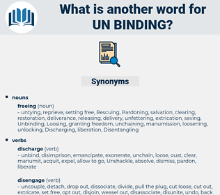 un-binding, synonym un-binding, another word for un-binding, words like un-binding, thesaurus un-binding