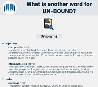 un-bound, synonym un-bound, another word for un-bound, words like un-bound, thesaurus un-bound