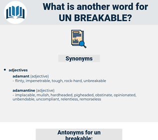un breakable, synonym un breakable, another word for un breakable, words like un breakable, thesaurus un breakable