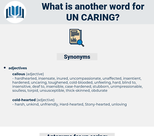 un-caring, synonym un-caring, another word for un-caring, words like un-caring, thesaurus un-caring