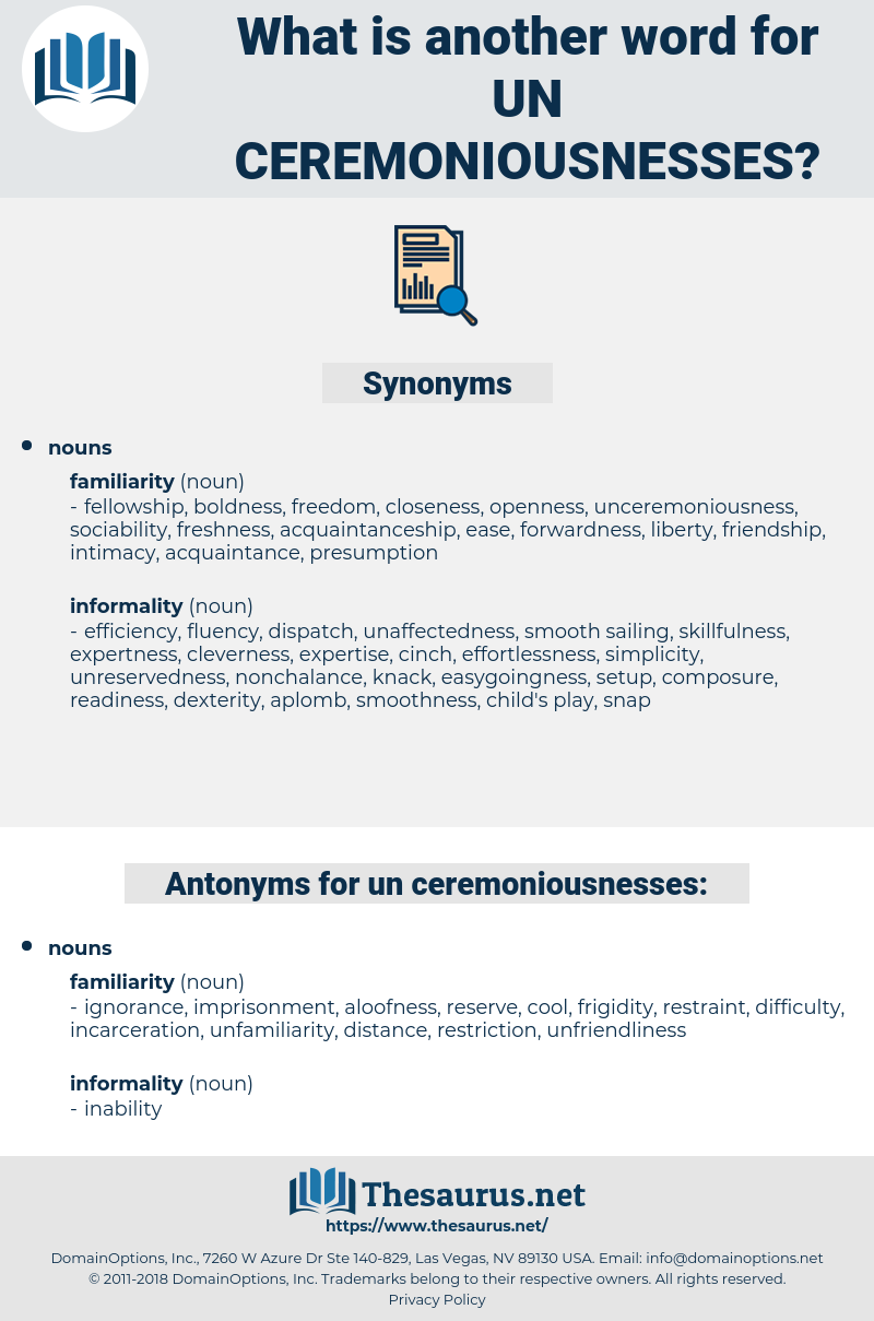 un ceremoniousnesses, synonym un ceremoniousnesses, another word for un ceremoniousnesses, words like un ceremoniousnesses, thesaurus un ceremoniousnesses