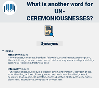 un-ceremoniousnesses, synonym un-ceremoniousnesses, another word for un-ceremoniousnesses, words like un-ceremoniousnesses, thesaurus un-ceremoniousnesses