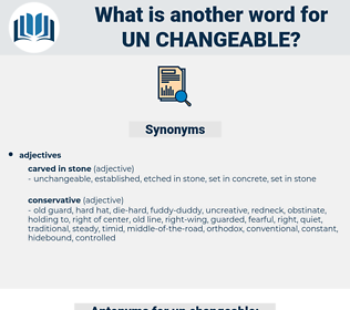 un-changeable, synonym un-changeable, another word for un-changeable, words like un-changeable, thesaurus un-changeable