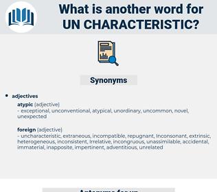 un characteristic, synonym un characteristic, another word for un characteristic, words like un characteristic, thesaurus un characteristic