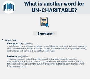 un-charitable, synonym un-charitable, another word for un-charitable, words like un-charitable, thesaurus un-charitable