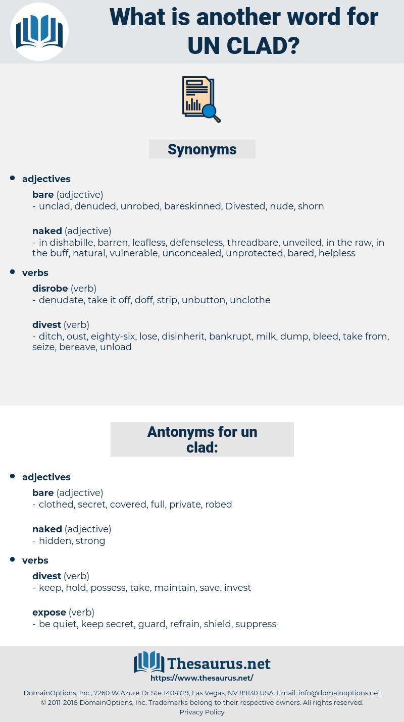 un clad, synonym un clad, another word for un clad, words like un clad, thesaurus un clad
