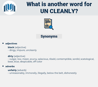 un cleanly, synonym un cleanly, another word for un cleanly, words like un cleanly, thesaurus un cleanly