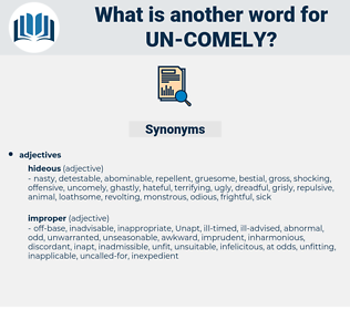 un-comely, synonym un-comely, another word for un-comely, words like un-comely, thesaurus un-comely