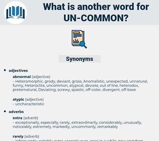 un-common, synonym un-common, another word for un-common, words like un-common, thesaurus un-common