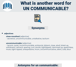 un communicable, synonym un communicable, another word for un communicable, words like un communicable, thesaurus un communicable