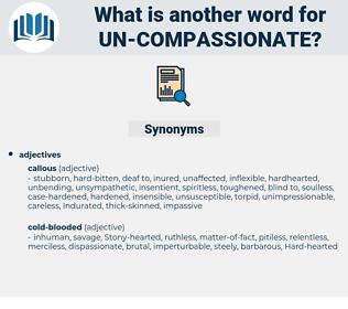 un-compassionate, synonym un-compassionate, another word for un-compassionate, words like un-compassionate, thesaurus un-compassionate