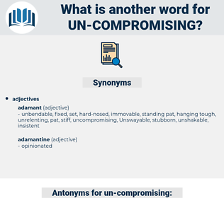 un compromising, synonym un compromising, another word for un compromising, words like un compromising, thesaurus un compromising