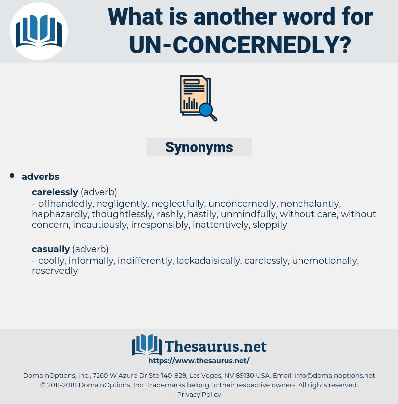 un-concernedly, synonym un-concernedly, another word for un-concernedly, words like un-concernedly, thesaurus un-concernedly