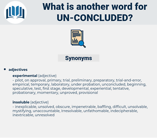 un concluded, synonym un concluded, another word for un concluded, words like un concluded, thesaurus un concluded