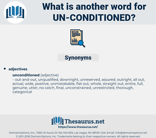 un conditioned, synonym un conditioned, another word for un conditioned, words like un conditioned, thesaurus un conditioned