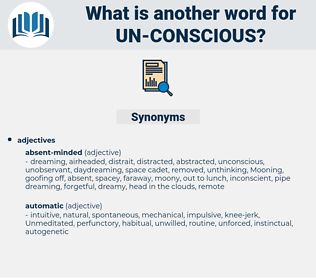un conscious, synonym un conscious, another word for un conscious, words like un conscious, thesaurus un conscious