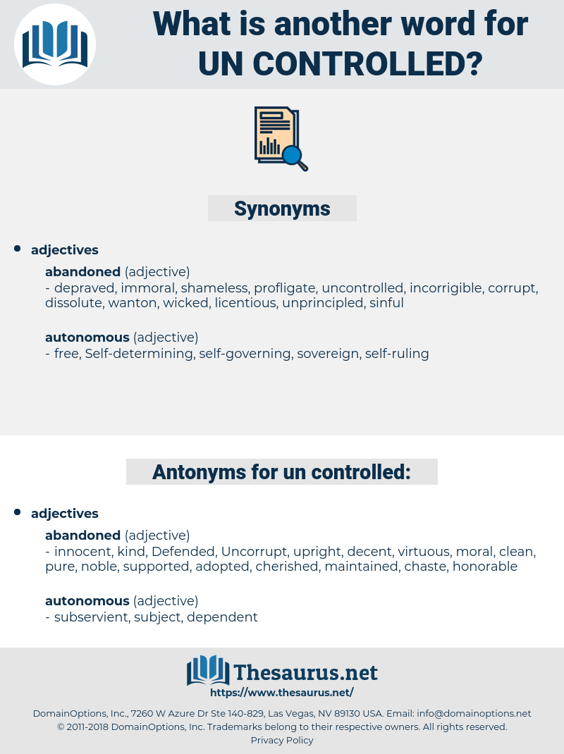 un-controlled, synonym un-controlled, another word for un-controlled, words like un-controlled, thesaurus un-controlled