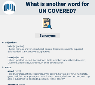 un covered, synonym un covered, another word for un covered, words like un covered, thesaurus un covered