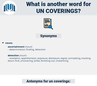 un coverings, synonym un coverings, another word for un coverings, words like un coverings, thesaurus un coverings