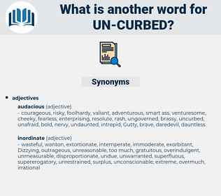 un-curbed, synonym un-curbed, another word for un-curbed, words like un-curbed, thesaurus un-curbed
