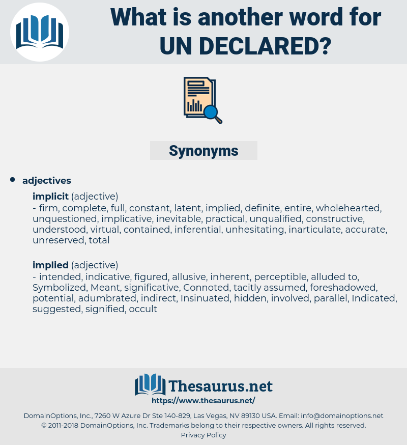 un-declared, synonym un-declared, another word for un-declared, words like un-declared, thesaurus un-declared