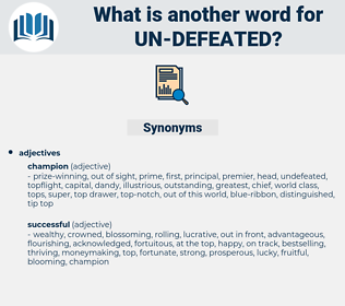 un-defeated, synonym un-defeated, another word for un-defeated, words like un-defeated, thesaurus un-defeated