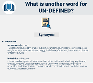 un-defined, synonym un-defined, another word for un-defined, words like un-defined, thesaurus un-defined