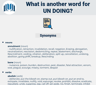 un doing, synonym un doing, another word for un doing, words like un doing, thesaurus un doing