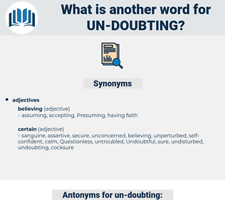 un doubting, synonym un doubting, another word for un doubting, words like un doubting, thesaurus un doubting