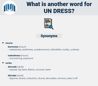 un dress, synonym un dress, another word for un dress, words like un dress, thesaurus un dress