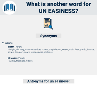 un easiness, synonym un easiness, another word for un easiness, words like un easiness, thesaurus un easiness