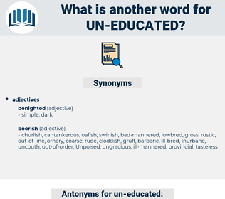 un-educated, synonym un-educated, another word for un-educated, words like un-educated, thesaurus un-educated