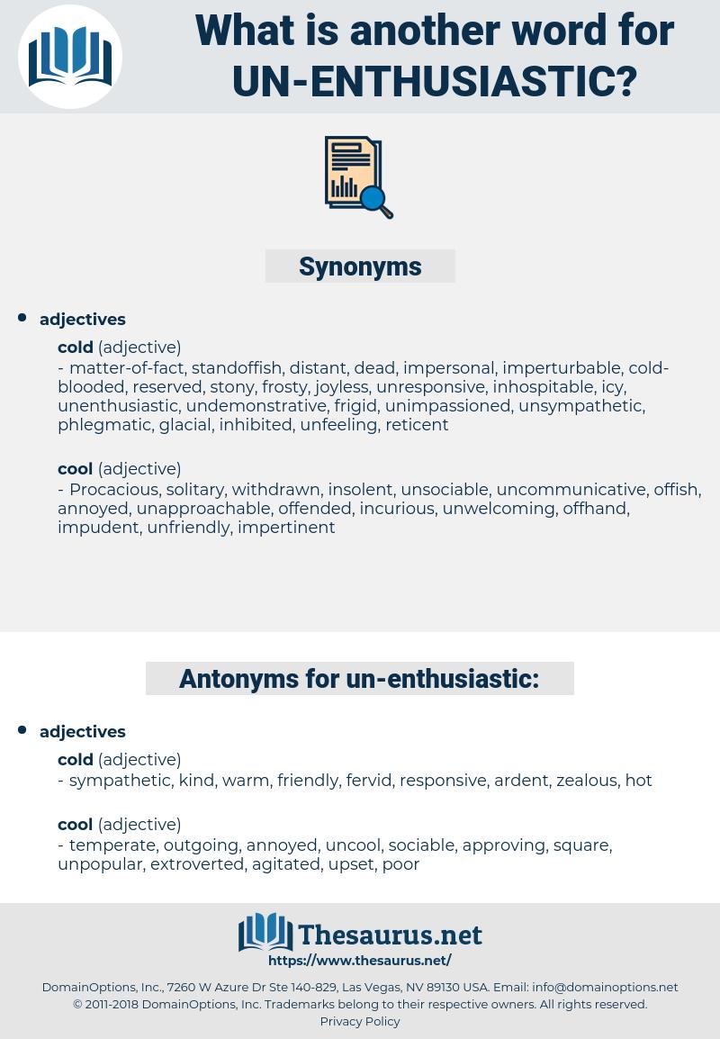 un-enthusiastic, synonym un-enthusiastic, another word for un-enthusiastic, words like un-enthusiastic, thesaurus un-enthusiastic