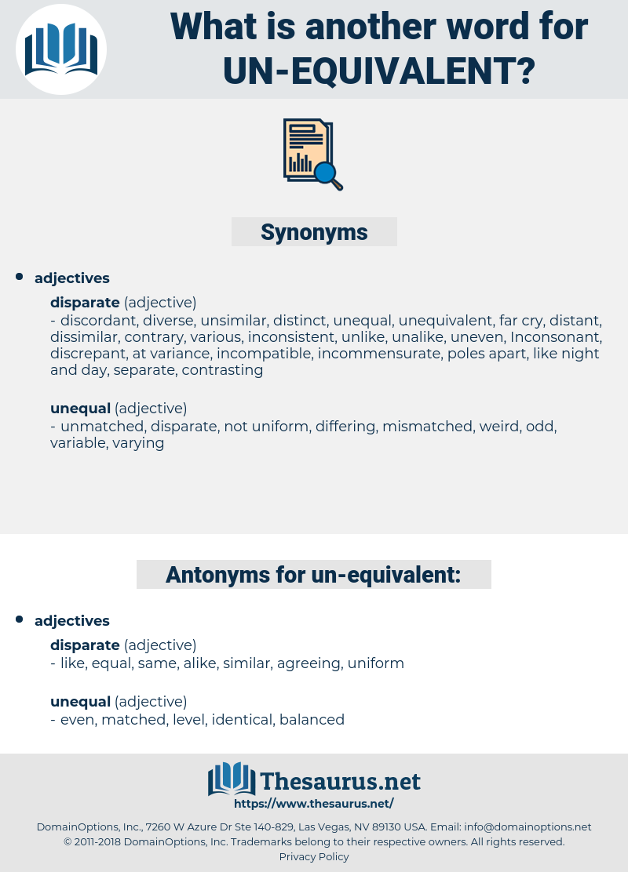 un-equivalent, synonym un-equivalent, another word for un-equivalent, words like un-equivalent, thesaurus un-equivalent