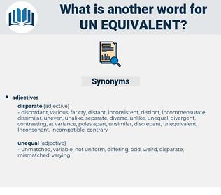 un equivalent, synonym un equivalent, another word for un equivalent, words like un equivalent, thesaurus un equivalent