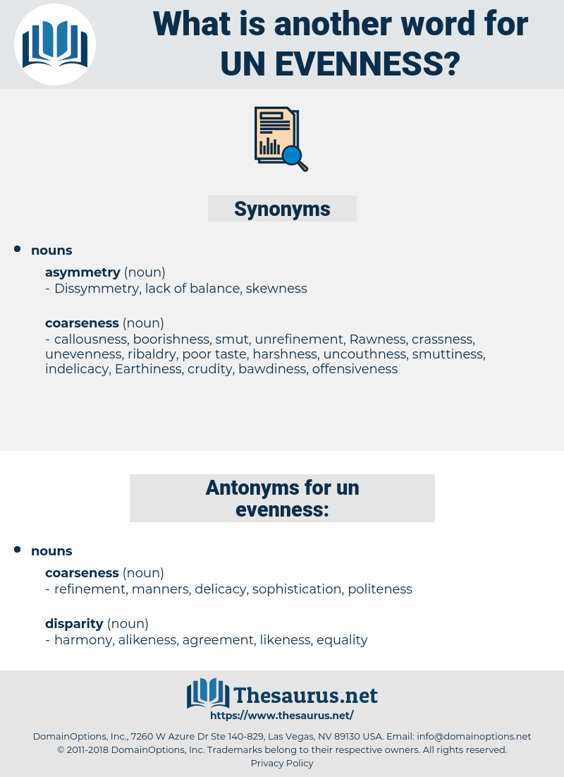 un evenness, synonym un evenness, another word for un evenness, words like un evenness, thesaurus un evenness