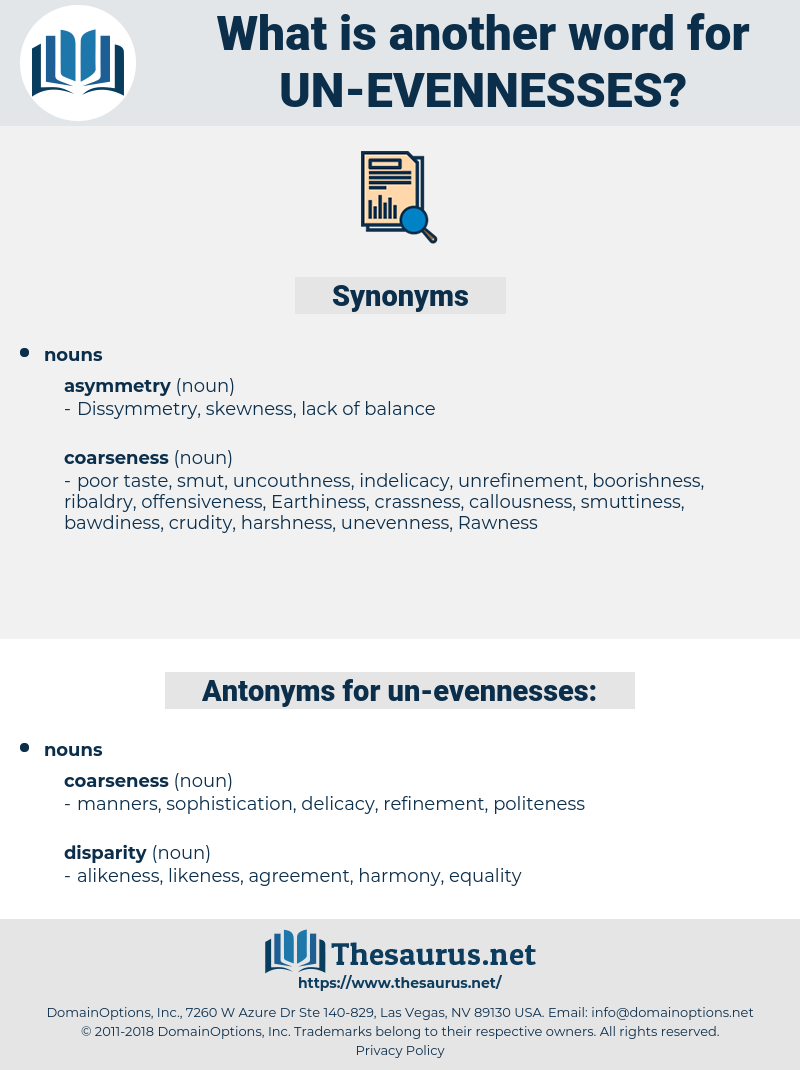 un evennesses, synonym un evennesses, another word for un evennesses, words like un evennesses, thesaurus un evennesses