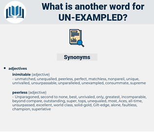 un exampled, synonym un exampled, another word for un exampled, words like un exampled, thesaurus un exampled