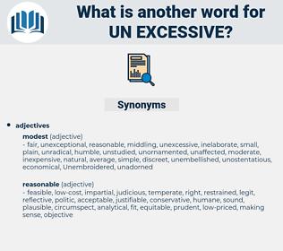 un excessive, synonym un excessive, another word for un excessive, words like un excessive, thesaurus un excessive