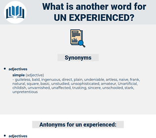 un experienced, synonym un experienced, another word for un experienced, words like un experienced, thesaurus un experienced