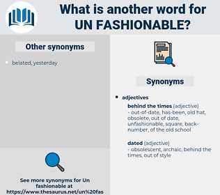 un fashionable, synonym un fashionable, another word for un fashionable, words like un fashionable, thesaurus un fashionable