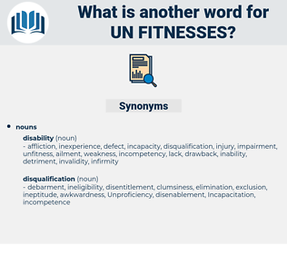 un fitnesses, synonym un fitnesses, another word for un fitnesses, words like un fitnesses, thesaurus un fitnesses