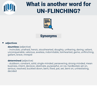un-flinching, synonym un-flinching, another word for un-flinching, words like un-flinching, thesaurus un-flinching