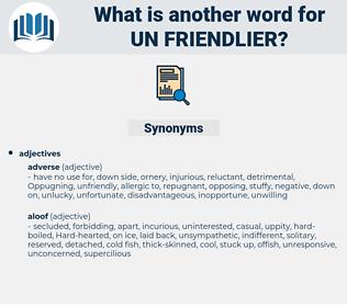 un friendlier, synonym un friendlier, another word for un friendlier, words like un friendlier, thesaurus un friendlier