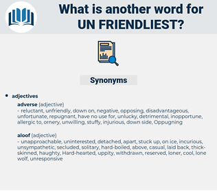 un-friendliest, synonym un-friendliest, another word for un-friendliest, words like un-friendliest, thesaurus un-friendliest