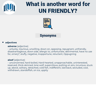 un-friendly, synonym un-friendly, another word for un-friendly, words like un-friendly, thesaurus un-friendly
