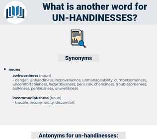 un handinesses, synonym un handinesses, another word for un handinesses, words like un handinesses, thesaurus un handinesses