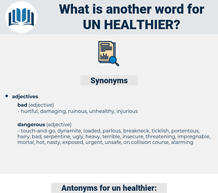 un healthier, synonym un healthier, another word for un healthier, words like un healthier, thesaurus un healthier