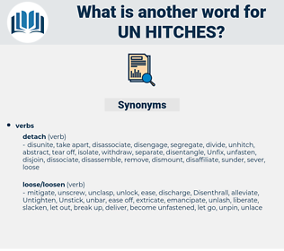 un-hitches, synonym un-hitches, another word for un-hitches, words like un-hitches, thesaurus un-hitches